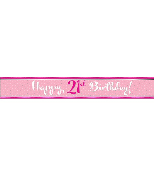 "Folienbanner ""Perfectly Pink"" - Happy 21st Birthday - 2,74 m"
