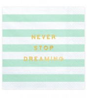 "Servietten ""Never Stop Dreaming"" - mint - 20 Stück"