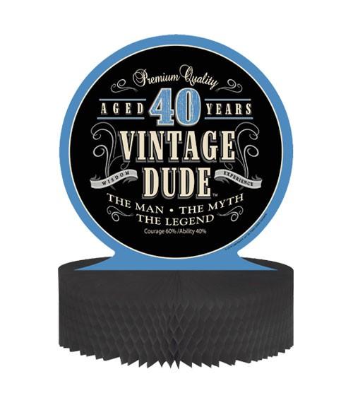 """Aufsteller """"Vintage Dude - 40. Geburtstag"""""""