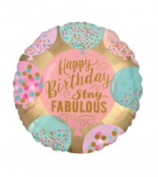 "Runder Folienballon ""Happy Birthday - Stay Fabulous"" - 45 cm"