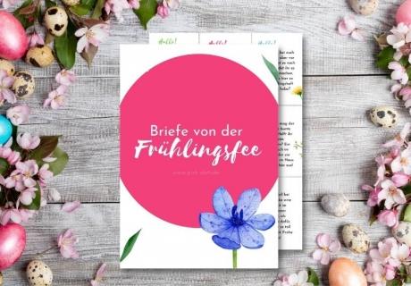 Gestalte die Osterzeit kreativ und bezieh dein Kind in die Vorbereitungen mit ein - mit Briefen der Frühlingsfee oder vom Osterhasen